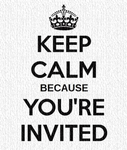 KEEP CALM YOU'RE INVITED2
