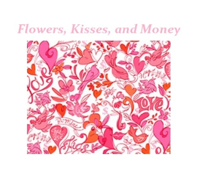 tmi_Flowers, Kisses, and Money
