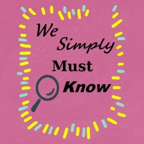 We simply must know, tmi